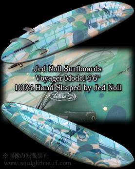 JED NOLL VOYAGER 6'6