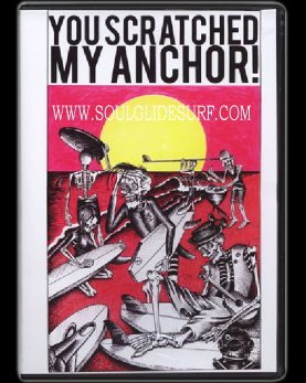 DVD 『YOU SCRATCHED MY ANCHOR』