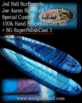 Jed Noll Surfbaords Joe Aaron Model Custom �y�������܂����z