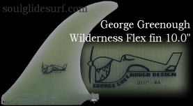 George Greenough Wilderness Flex fin 10