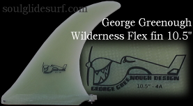 George Greenough Wilderness Flex fin 10.5