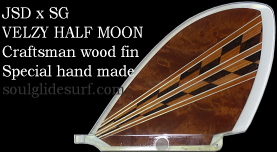 VELZY HALF MOON Premium Wood + SG Coat 【受注生産】
