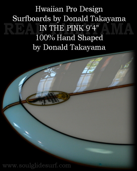 Donald Takayama In The Pink 9'4